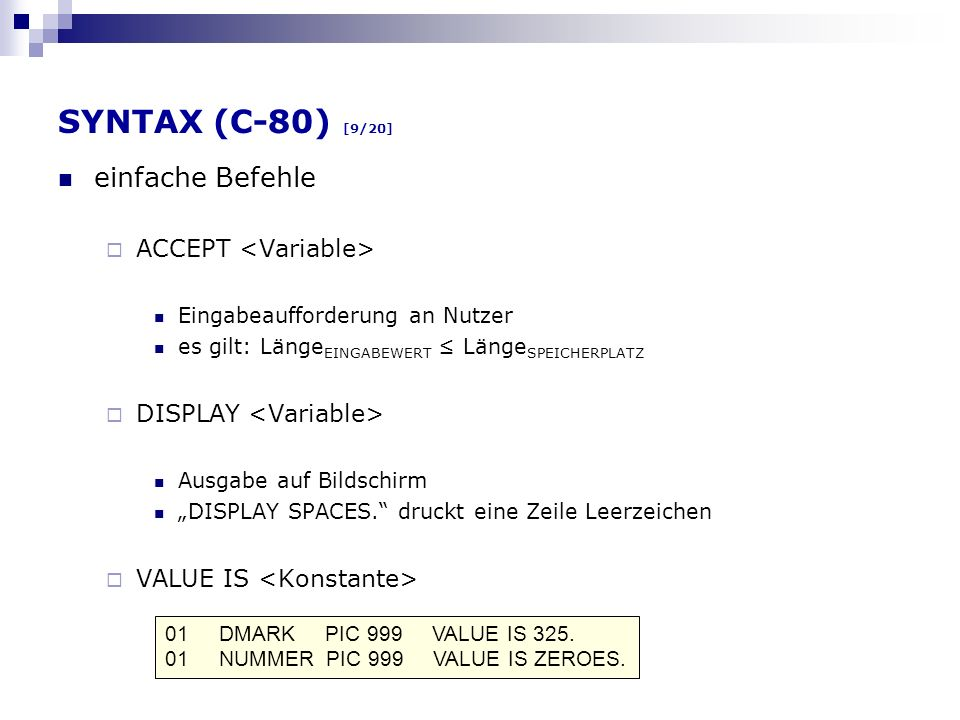 SYNTAX (C-80) [9/20] einfache Befehle ACCEPT <Variable>